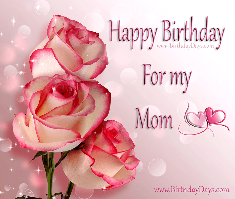 Happy Birthday for my mom