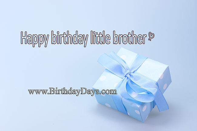 Happy birthday little brother